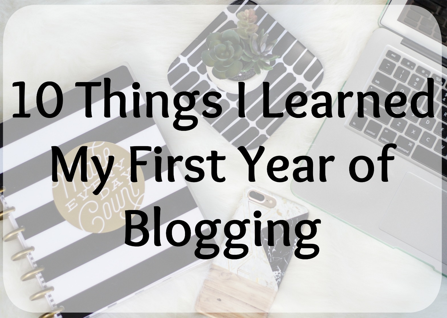 i learned about blogging