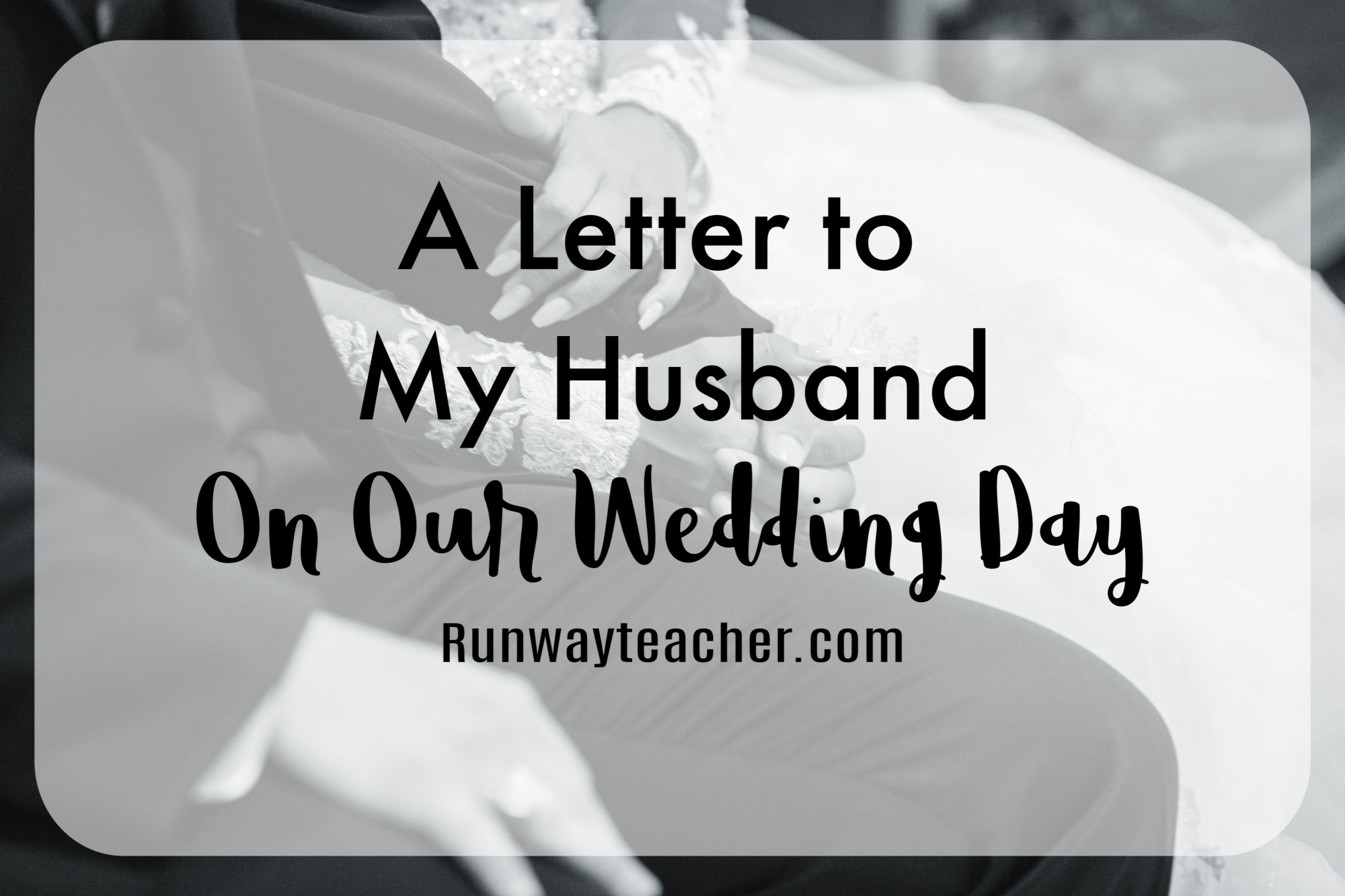 a letter to my fiance on our wedding day a letter to my husband on our wedding day 29614 | letter to my husband on our wedding day